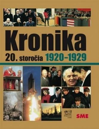 Kronika 20.storočia Roky 1920-1929
