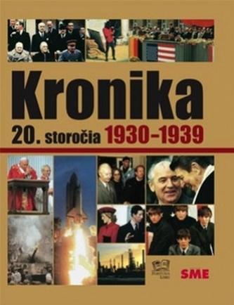 Kronika 20.storočia Roky 1930-1939