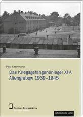Das Kriegsgefangenenlager XI A Altengrabow 1939-1945