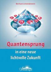 Quantensprung in eine neue, lichtvolle Zukunft