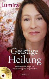 Geistige Heilung, m. Audio-CD