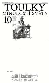Toulky minulostí světa 10