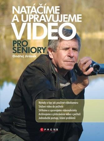 Natáčíme a upravujeme video pro seniory