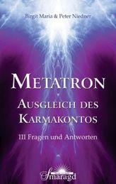 METATRON - Ausgleich des Karmakontos
