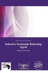 Selective Serotonin Releasing Agent