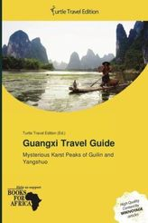 Guangxi Travel Guide
