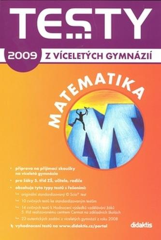 Testy z víceletých gymnázií matematika 2009
