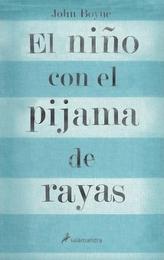 El nino con el pijama de rayas. Der Junge im gestreiften Pyjama, spanische Ausgabe