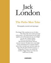 Jack London. The Paths Men Take