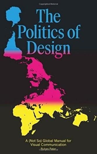 The Politics of Design - Pater, Ruben