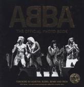 ABBA, The Official Photo Book. ABBA - Die ganze Geschichte in 600 Bildern, englische Ausgabe