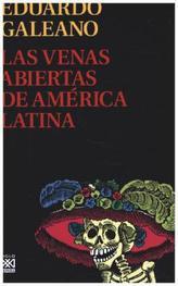 Las venas abiertas de América Latina. Die offenen Adern Lateinamerikas, spanische Ausgabe
