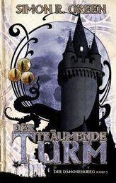 Der Dämonenkrieg, Der träumende Turm