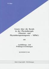 Gesetz über die Berufe in der Physiotherapie (Masseur- und Physiotherapeutengesetz, MPhG), Kommentar