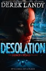 The Demon Road Trilogy - Desolation
