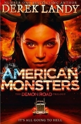 The Demon Road Trilogy - American Monsters