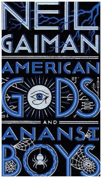 American Gods / Anansi Boys - Gaiman, Neil