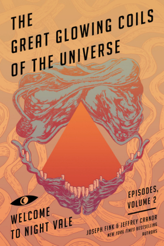 Welcome to Night Vale Episodes - The Great Glowing Coils of the Universe - Fink, Joseph