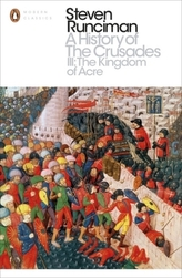 A History of the Crusades. Vol.3