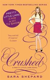Pretty Little Liars - Crushed
