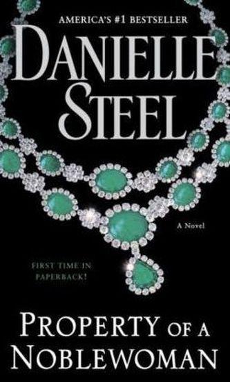 Property of a Noblewoman - Danielle Steel