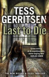 Last to Die (Rizzoli & Isles 10)