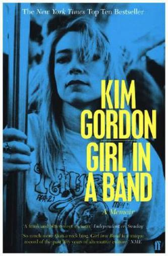 Girl in a Band - Gordon, Kim