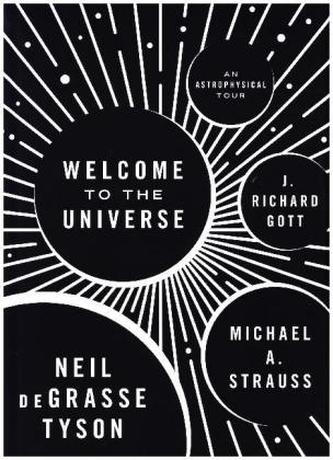 Welcome to the Universe - Neil deGrasse Tyson