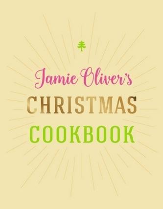 Jamie Oliver's Christmas Cookbook - Jamie Oliver