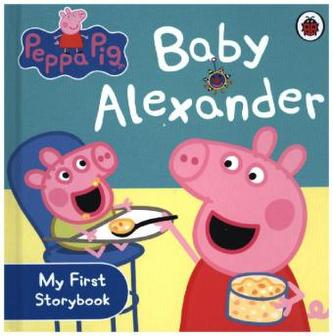 Peppa Pig - Baby Alexander: My first Storybook