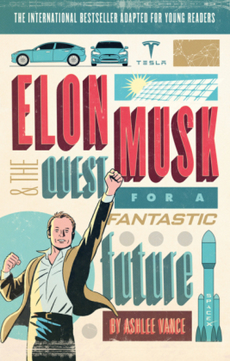 Elon Musk Young Readers' Edition - Vance, Ashlee