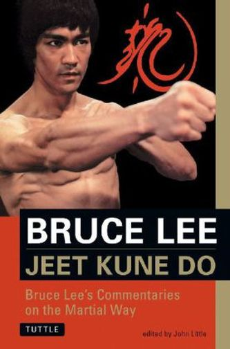 Jeet Kune Do - Lee, Bruce