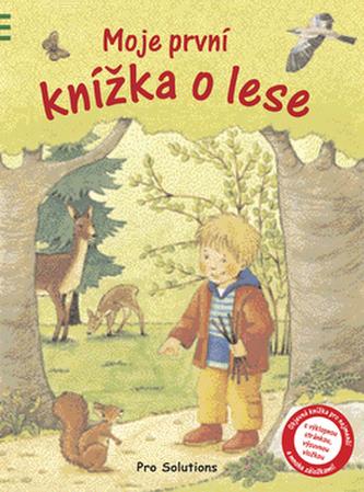 Moje první knížka o lese