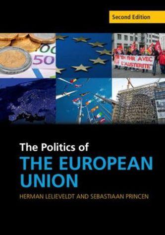 The Politics of the European Union - Lelieveldt, Herman