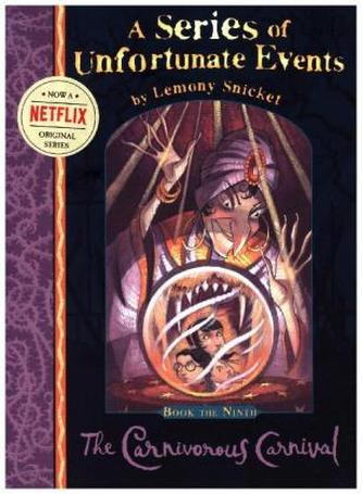 A Series of Unfortunate Events - The Carnivorous Carnival