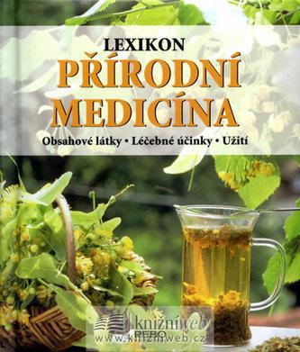Lexikon - Přírodní medicína - 3. vydání