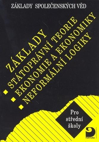 Základy státoprávní teorie, ekonomie a ekonomiky, logiky - Náhled učebnice