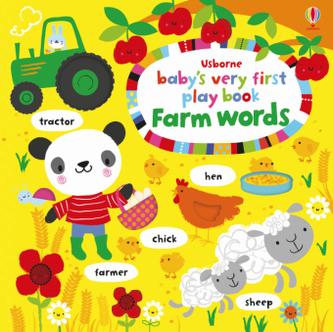 Usborne Baby's Very First Play book Farm words - Fiona Watt