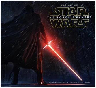 The Art of Star Wars Episode VII: The Force Awakens - Szostak, Phil