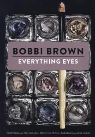 Everything Eyes - Brown, Bobbi