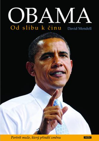 Obama Od slibu k činu