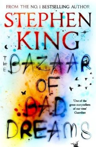 The Bazaar of Bad Dreams - Stephen King