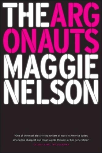 The Argonauts - Nelson, Maggie