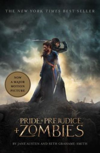 Pride + Prejudice + Zombies (Movie Tie-in Edition) - Jane Austen