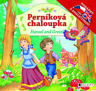 Perníková chaloupka Hansel and Gretel