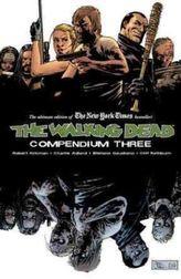 The Walking Dead Compendium. Vol.3