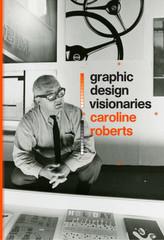 Graphic Design Visionaries