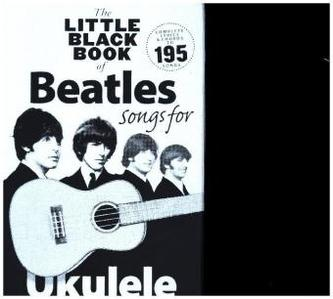 The Little Black Book Of Beatles Songs For Ukulele - The Beatles