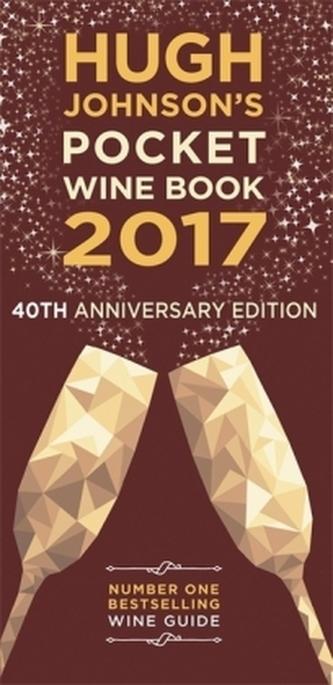 Hugh Johnson's Pocket Wine Book 2017 - Johnson, Hugh