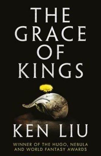 The Grace of Kings - Liu, Ken